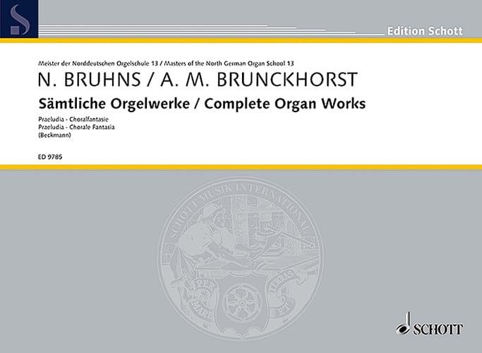 Sämtliche Orgelwerke - Bruhns / Brunckhorst - laflutedepan.com