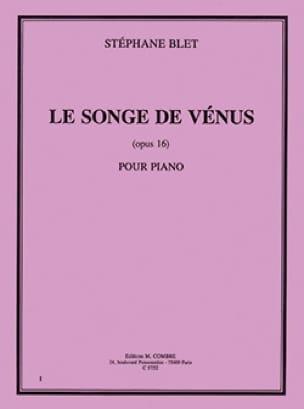 Le Songe de Vénus Op. 16 - Stéphane Blet - laflutedepan.com