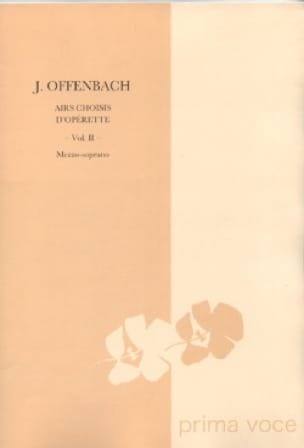 Jacques Offenbach - 10 Selected Airs Of Operetta. mezzo - Partition - di-arezzo.co.uk