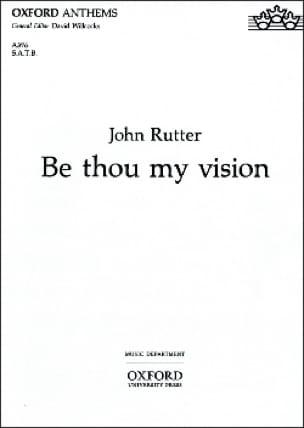 Be Thou My Vision - RUTTER - Partition - Chœur - laflutedepan.com