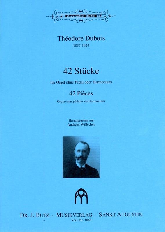 42 Pièces - Théodore Dubois - Partition - Orgue - laflutedepan.com