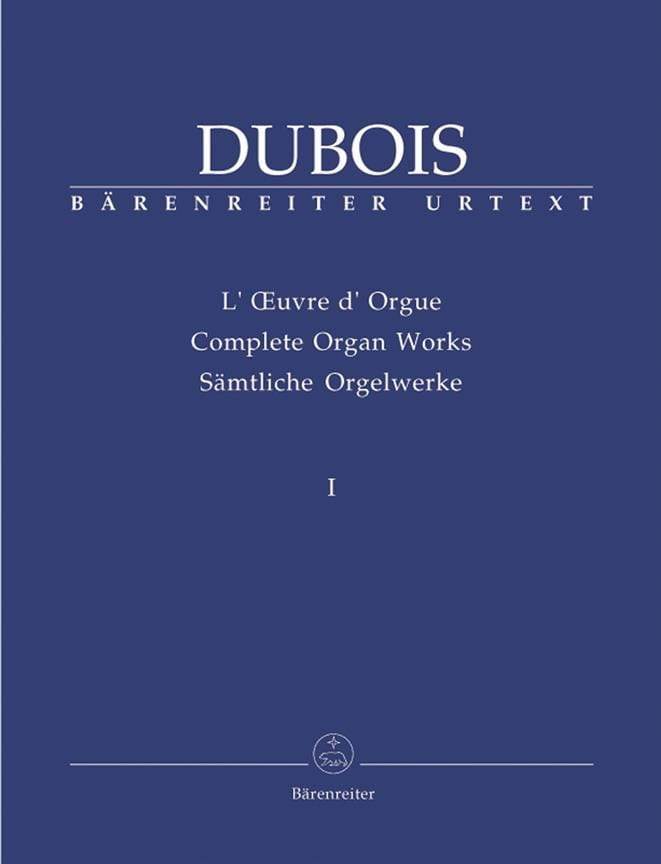 Oeuvre D'orgue. Volume 1 - Théodore Dubois - laflutedepan.com