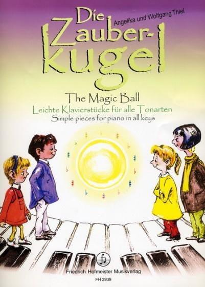 Die Zauber-Kugel - Angelika et Wolfgang Thiel - laflutedepan.com