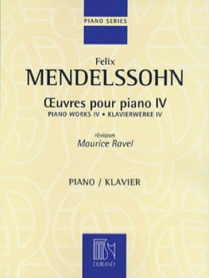 Oeuvres Pour Piano Volume 4 - MENDELSSOHN - laflutedepan.com