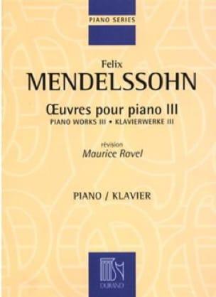Oeuvres Pour Piano Volume 3 - MENDELSSOHN - laflutedepan.com