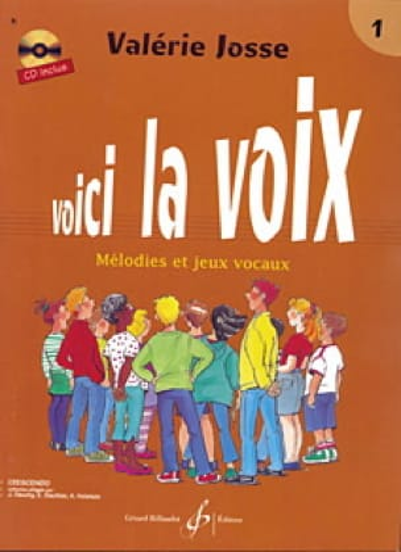 Valerie Josse - Voici la Voix Volume 1 - Livre - di-arezzo.fr