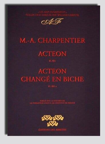 Marc-Antoine Charpentier - Actéon, and Actéon Changé En Biche - Partition - di-arezzo.com