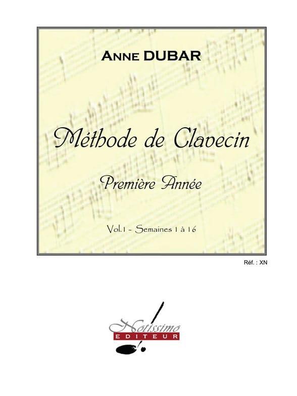 Anne Dubar - Harpsichord method. Volume 1 - Partition - di-arezzo.co.uk