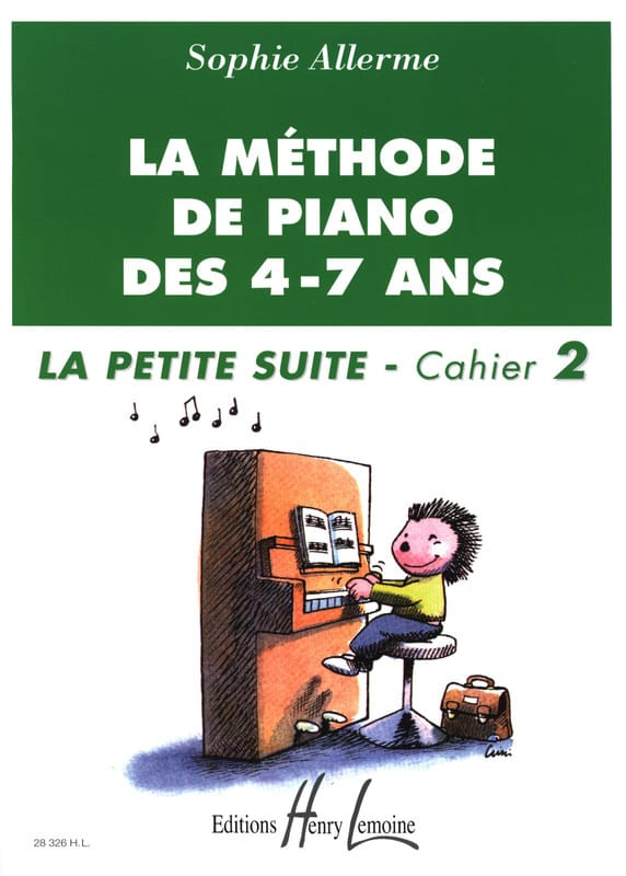 Sophie Allerme - The Little Suite Booklet 2 - The Piano Method of 4-7 Years - Partition - di-arezzo.com