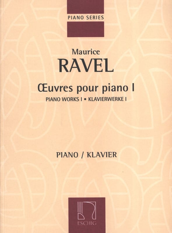 Maurice Ravel - Piano Works Volume 1 - Partition - di-arezzo.co.uk