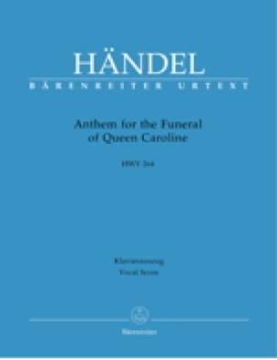 Anthem For The Funeral Of Queen Caroline. HWV 264 - laflutedepan.com