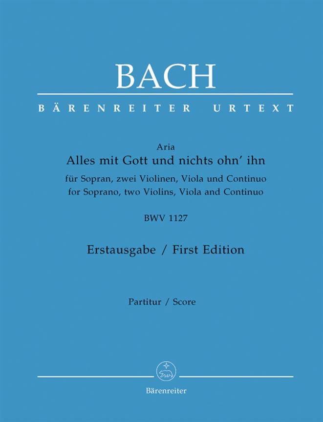BACH - Alles Mit Gott Und Nicht Ohn 'Ihn BWV 1127 - Partition - di-arezzo.com