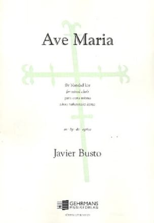 Javier Busto - Ave Maria - Partition - di-arezzo.co.uk