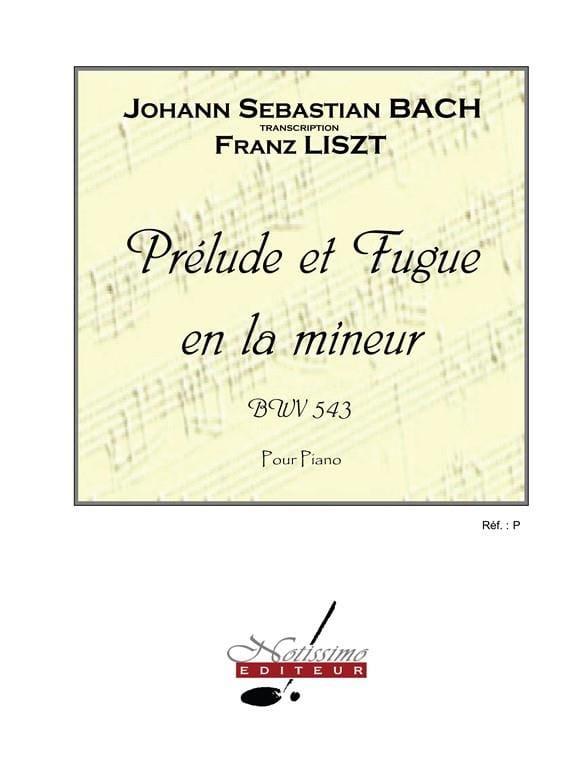 Prélude et Fugue en la mineur - BWV 543 - laflutedepan.com