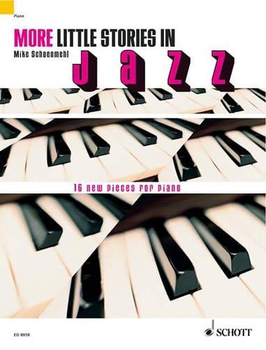 More Little Stories In Jazz ... - Mike Schoenmehl - laflutedepan.com