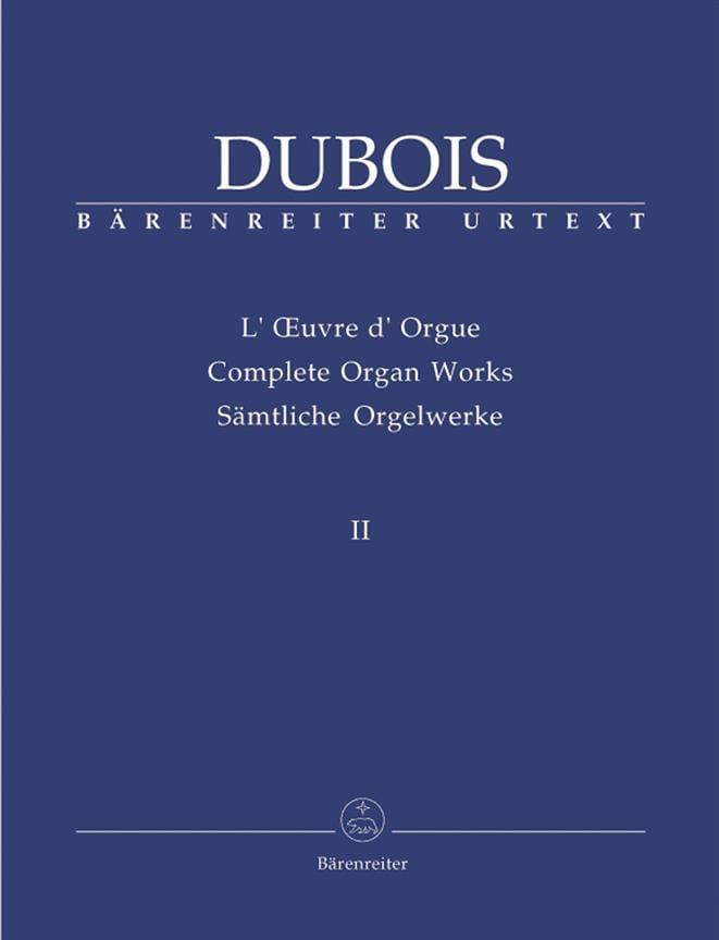 Oeuvre D'orgue. Volume 2 - Théodore Dubois - laflutedepan.com