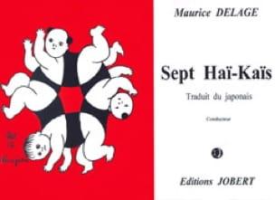 7 Haï-Kaïs. Conducteur - Maurice Delage - Partition - laflutedepan.com