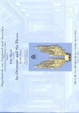 An Overture And 6 Pieces For The Organ - John Marsh - laflutedepan.com