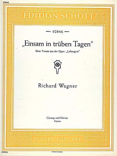 Richard Wagner - Einsam In Trüben Tagen. Lohengrin - Partition - di-arezzo.co.uk