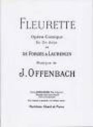 Fleurette - OFFENBACH - Partition - Opéras - laflutedepan.com