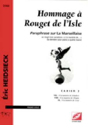 Hommage A Rouget de Lisle Cahier 3 - Eric Heidsieck - laflutedepan.com