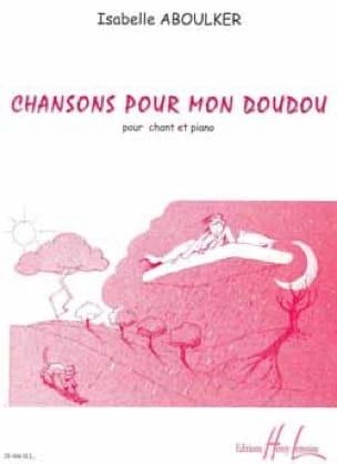 Chansons Pour mon Doudou - Isabelle Aboulker - laflutedepan.com