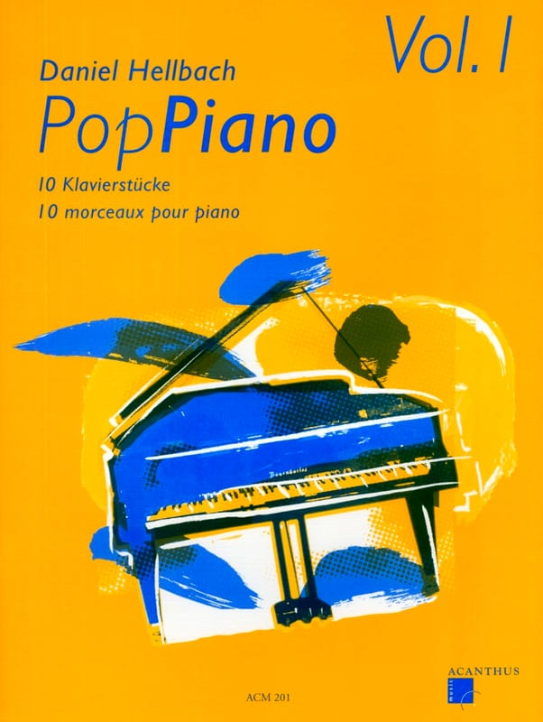 Pop Piano Volume 1 - Daniel Hellbach - Partition - laflutedepan.com