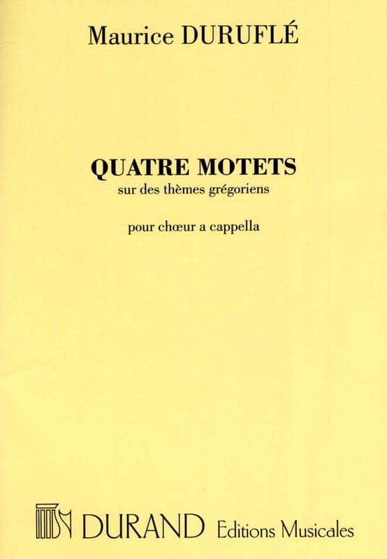 Maurice Duruflé - 4 Motets on Gregorian Themes - Partition - di-arezzo.co.uk