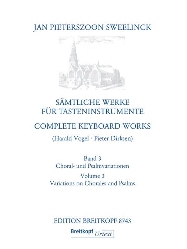 Jan Pieterszoon Sweelinck - Sämtliche Werke Für Tasteninstrumente Volume 3 - Partition - di-arezzo.fr