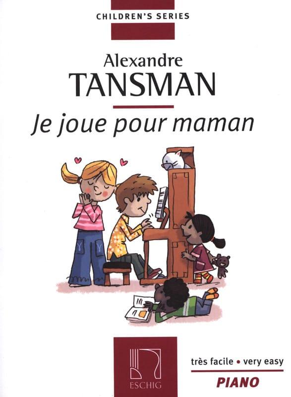 Je Joue Pour Maman - Alexandre Tansman - Partition - laflutedepan.com