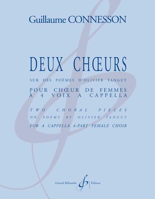 2 Choeurs - Guillaume Connesson - Partition - Chœur - laflutedepan.com