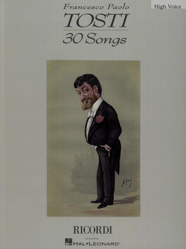 Francesco Paolo Tosti - 30 Songs. Aloud - Partition - di-arezzo.co.uk
