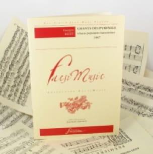 Chants des Pyrénées - BIZET - Partition - Mélodies - laflutedepan.com