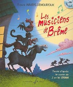 Franck Mauris-Demourioux - The Musicians of Bremen. CD Booklet - Partition - di-arezzo.co.uk