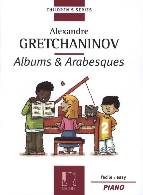 Albums et Arabesques - Alexander Gretchaninov - laflutedepan.com