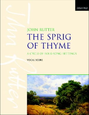 John Rutter - The Spring Of Thyme - Partition - di-arezzo.co.uk