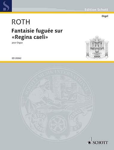 Fantaisie Fuguée sur Regina Caeli - Daniel Roth - laflutedepan.com