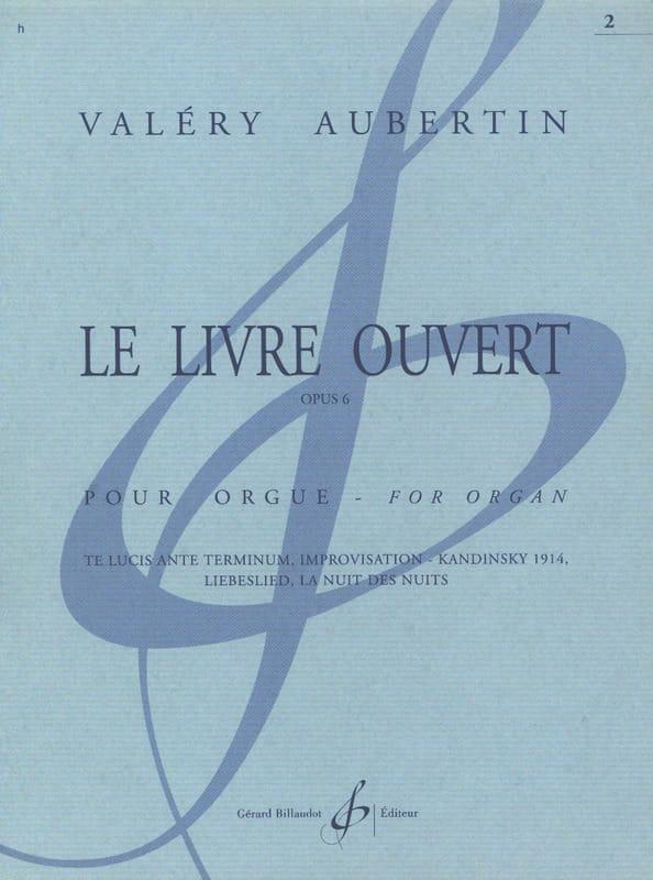 Le Livre Ouvert Opus 6 Volume 2 - Valéry Aubertin - laflutedepan.com