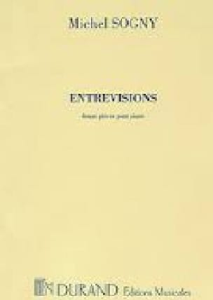 Entrevisions - Michel Sogny - Partition - Piano - laflutedepan.com