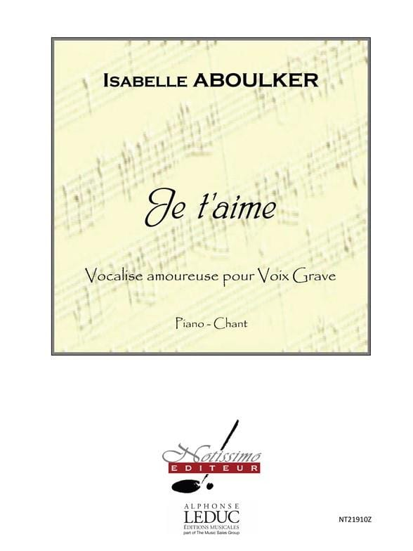 Isabelle Aboulker - I Love You - Serious Voice - Partition - di-arezzo.com