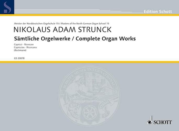 Sämtliche Orgelwerke - Nikolaus Adam Strunck - laflutedepan.com