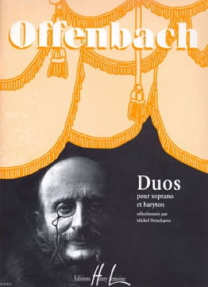 Jacques Offenbach - Soprano and Baritone Duets - Partition - di-arezzo.co.uk