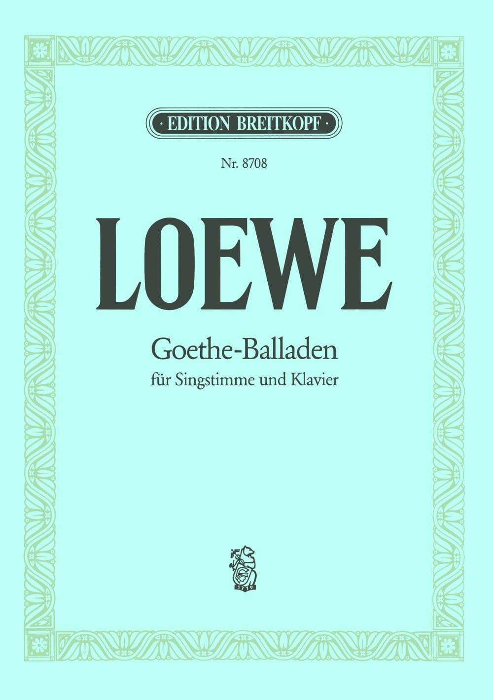 Goethe-Balladen - Carl Loewe - Partition - Mélodies - laflutedepan.com