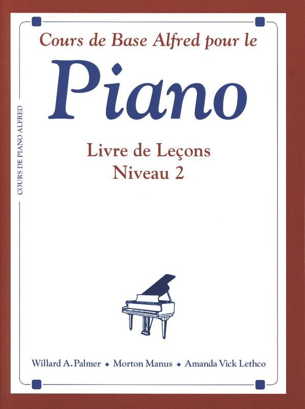 Alfred pour Piano - Livre de Leçons - Niveau 2 - laflutedepan.com
