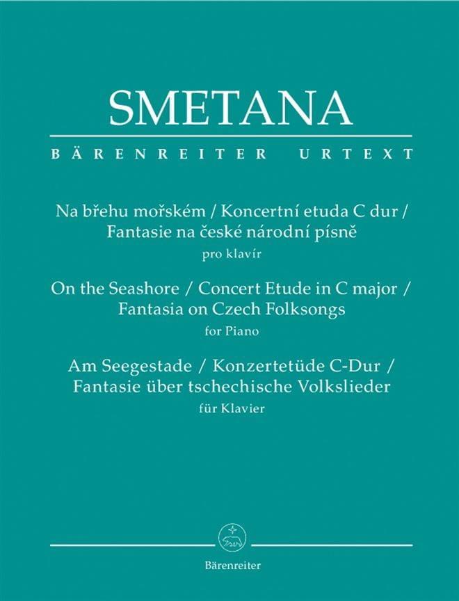 Bedrich Smetana - Na Brehu Morskem / Koncertni Etuda C Hard / Fantasy Na Ceske Narodni Pisne - Partition - di-arezzo.com