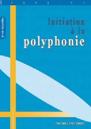 Initiation A la Polyphonie - Michel Veuthey - laflutedepan.com
