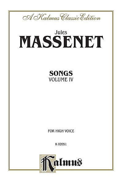 Songs Volume 4. Voix Haute - MASSENET - Partition - laflutedepan.com