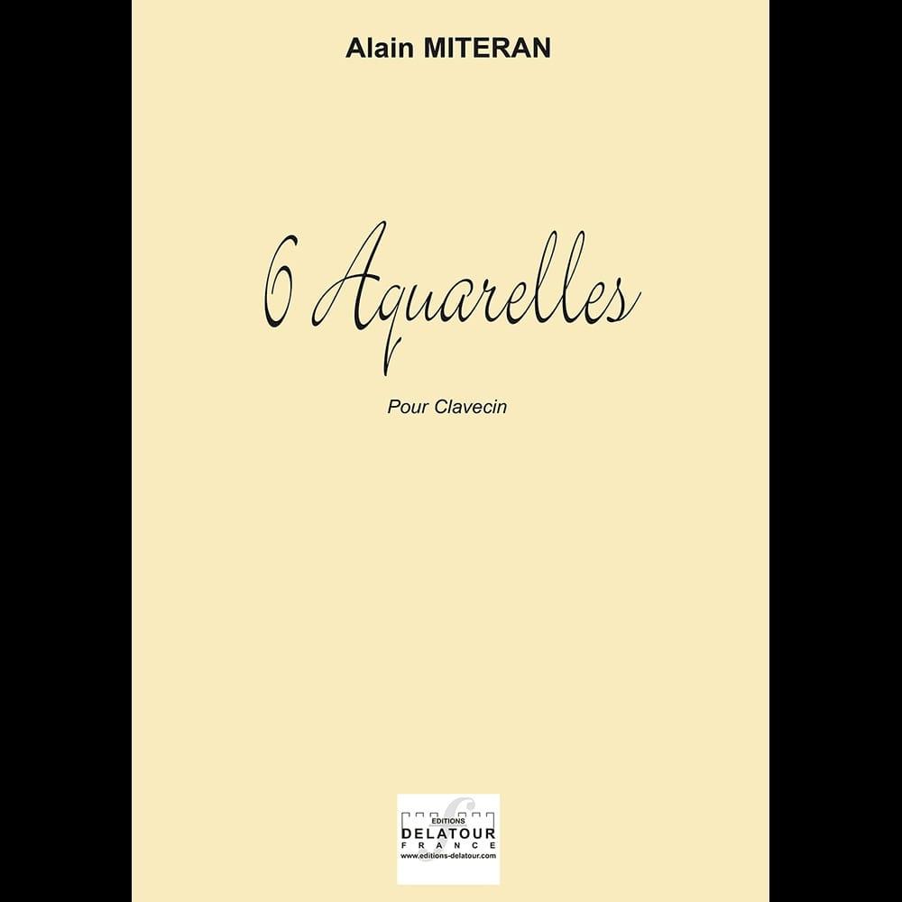 6 Aquarelles - Alain Miteran - Partition - Clavecin - laflutedepan.com