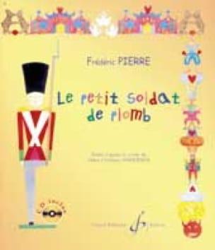 Frédéric Pierre - Le Petit Soldat de Plomb - Livre - di-arezzo.fr