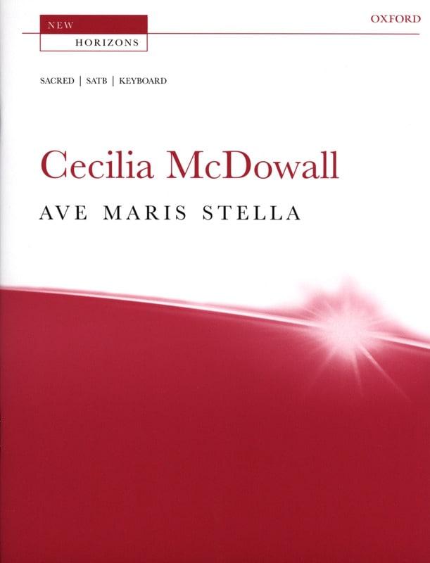 Ave Maris Stella - Cecilia McDowall - Partition - laflutedepan.com